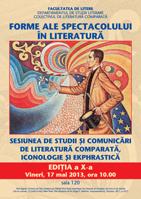 ediţia a x-a – 'forme ale spectacolului în literatură'